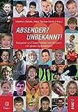 ABSENDER? UNBEKANNT! Ratgeber und Geschichten von Kindern mit einem Spenderherz: Band 2