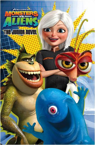 Monsters Vs Aliens – Novel