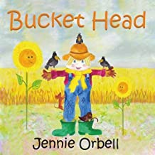 Bucket Head: The Scarecrow by Jennie Orbell (2016-03-23)