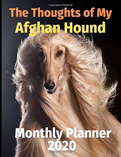The Thoughts of My Afghan Hound: Monthly Planner