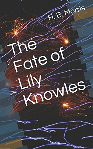the-fate-of-lily-knowles
