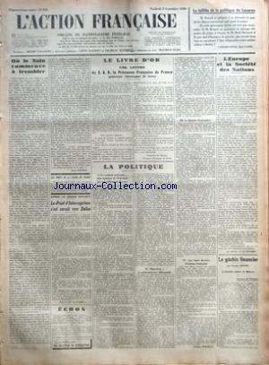 ACTION FRANCAISE (L') [No 248] du 05/09/1930 - OU LE NAIN COMMENCE A TREMBLER PAR LEON DAUDET - AUX MORTS DE LA MAISON DE FRANCE - APRES LE GRAND EXPLOIT - LE POINT-D'INTERROGATION S'EST ENVOLE VERS DALLAS - ECHOS - LE LIVRE D'OR - UNE LETTRE DE S. A. R. LA PRINCESSE FRANCOISE DE FRANCE PRINCESSE CHRISTOPHE DE GRECE PAR FRANCOISE DE FRANCE PRINCESSE CHRISTOPHE DE GRECE - LA POLITIQUE - I - LE COULOIR POLONAIS - UNE OPINION DE POLONAIS QUI TRAVAILLENT EN FRANCE - II - OBJECTION - LA PREEMINENCE