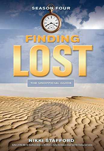 Finding Lost: Season Four: The Unofficial Guide por Nikki Stafford