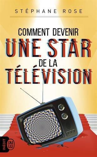 comment-devenir-une-star-de-la-television