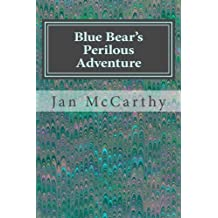 Blue Bear's Perilous Adventure