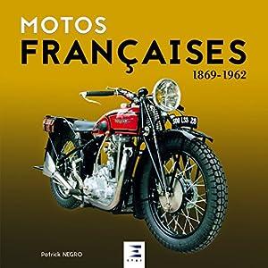 Motos françaises 1869-1962