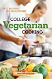 College Vegetarian Cooking by Megan Carle (2009-06-16)