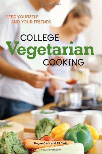College Vegetarian Cooking by Megan Carle (2009-06-16)