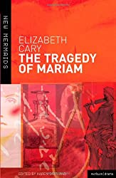 The Tragedy of Mariam (New Mermaids)