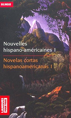 Nouvelles hispano-américaines  : Novelas hispanoamericanas : Des Andes aux Caraïbes, Mythe, légende et réalité, Volume 1 par Juliàn Garavito, Christian Régnier, Collectif