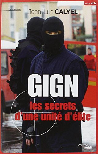 Francais Livre Gratuit Gign Les Secrets D Une Unite D Elite
