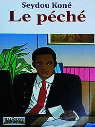 Le péché par Seydou Koné