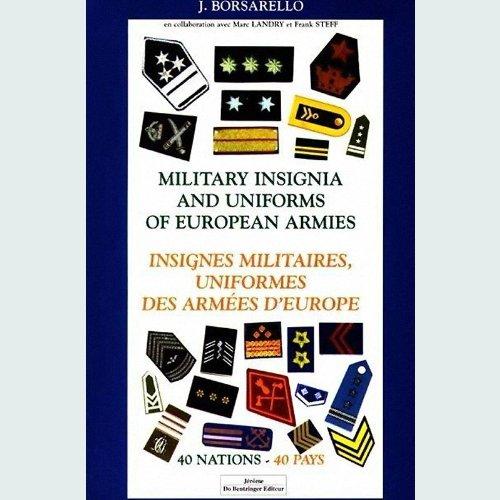 Insignes militaires, uniformes des armées d'Europe par J-F Borsarello