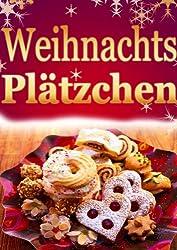 Plätzchen und Kekse für Weihnachten - Die beliebtesten Rezepte
