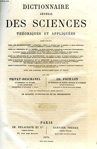 DICTIONNAIRE GENERAL DES SCIENCES THEORIQUES ET APPLIQUEES, 2 TOMES, A-Z