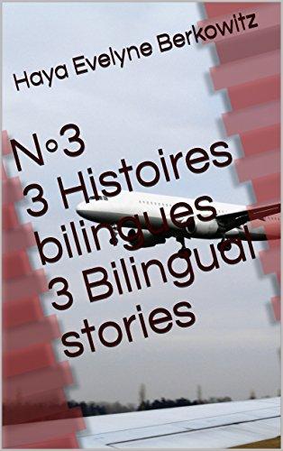 Couverture du livre N◦3 3 Histoires bilingues  3 Bilingual stories