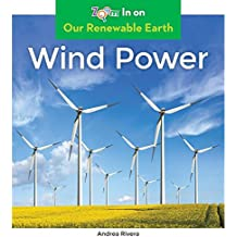 WIND POWER (Our Renewable Earth)