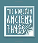 Student Study Guide to The Ancient Near Eastern World (The World in Ancient Times) by Amanda H. Podany (2005-11-01)