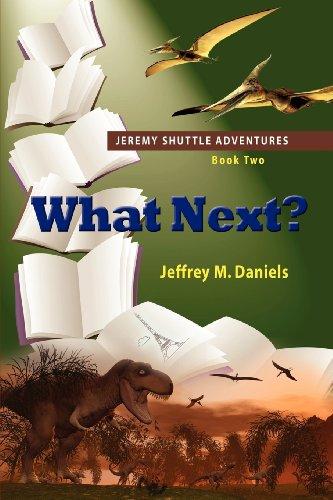 What Next? (Jeremy Shuttle Adventures)
