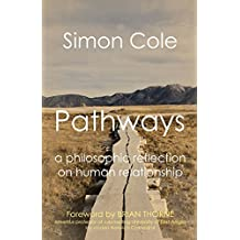 Pathways: a philosophic reflection on human relationship