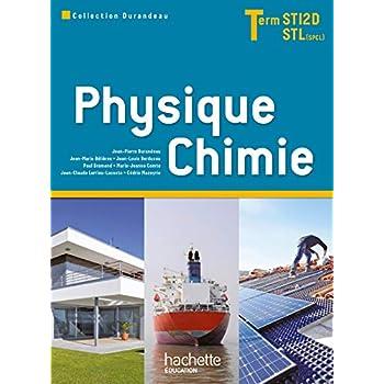 Physique Chimie Term. STI2D/STL (option SCL) - Livre élève - Ed. 2012