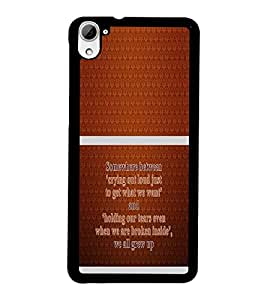 PrintDhaba Quote D-1322 Back Case Cover for HTC DESIRE 826 (Multi-Coloured)