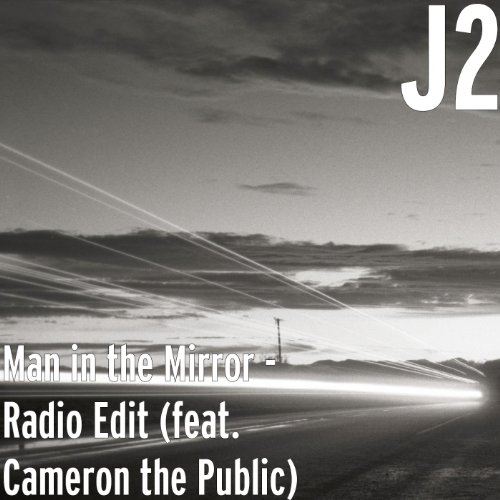 Man in the Mirror (Radio Edit) [feat. Cameron the Public]