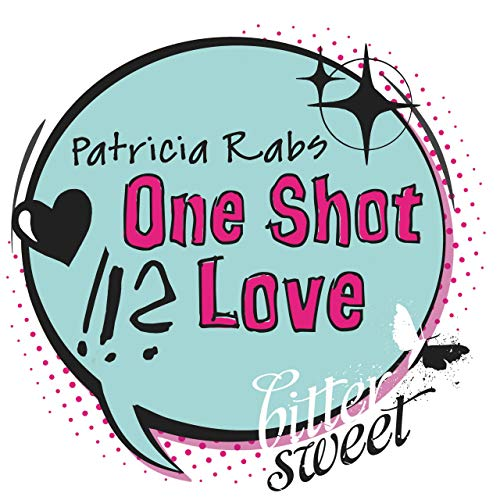 One Shot Love (BitterSweets E-Shorts)