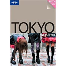 Tokyo (Lonely Planet Encounter Guides)