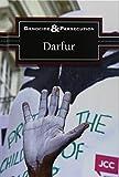 Darfur (Genocide and Persecution) by Noah Berlatsky (2015-03-24)