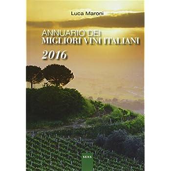Annuario Dei Migliori Vini Italiani 2016