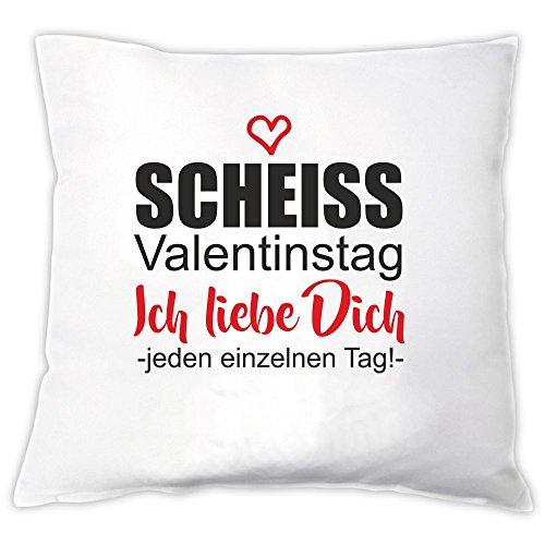 """Kissen """"Scheiss Valentinstag. Ich liebe Dich -jeden einzelnen Tag!-"""" – Geschenk für Verliebte – Geschenk für Paare – Valentinstag – für sie – für ihn"""
