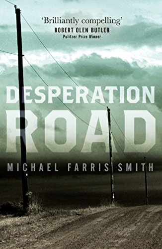 Desperation Road: A compelling literary crime novel (English Edition) (Ron Rash Kindle)