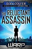 WARP Book 1 The Reluctant Assassin by Eoin Colfer (2014-04-08)