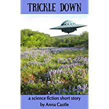 Trickle Down: A science fiction short story