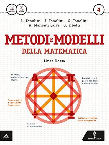 Matematica modelli e competenze. Ediz. rossa. Per gli Ist. tecnici. Con e-book: 4