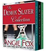 Accidental Demon Slayer Boxed Set Vol 2 (Books 4, 4.5, 5) (English Edition)