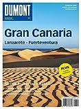 DuMont Bildatlas Gran Canaria, Lanzarote, Fuerteventura - Rolf Goetz