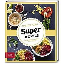 Just delicious – Super Bowls: Die Schüsseln zum Glück