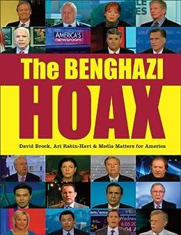 The Benghazi Hoax (English Edition) von [Brock, David, Rabin-Havt, Ari, Media Matters for America]