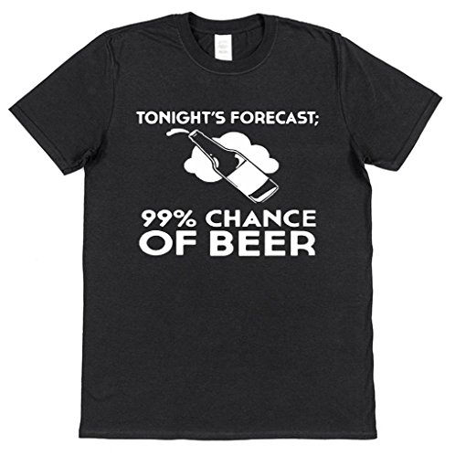 Tonight's Forecast 99% Chance of Beer Funny Cotton T-Shirt