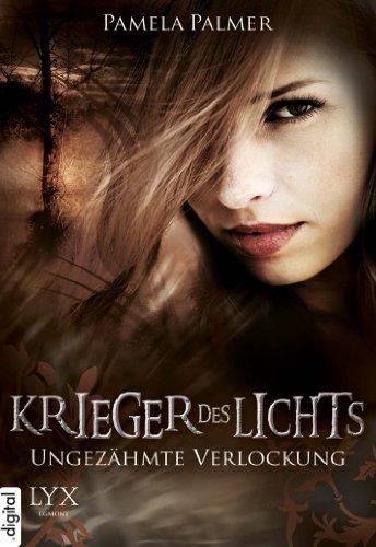 Buchseite und Rezensionen zu 'Krieger des Lichts - Ungezähmte Verlockung' von Pamela Palmer