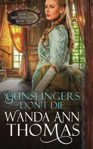 gunslingers-dont-die-volume-2-brides-of-sweet-creek-ranch