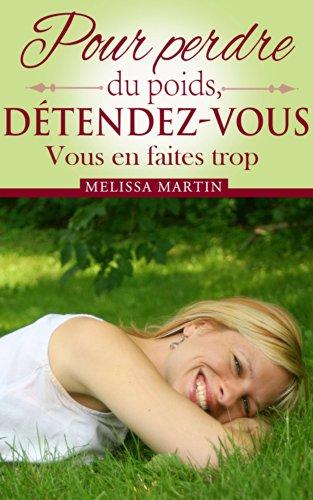 pour-perdre-du-poids-detendez-vous-french-edition