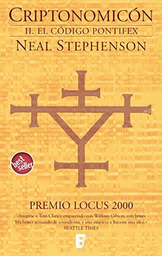 El código Pontifex (Criptonomicón 2): PREMIO LOCUS 2000(2ª PARTE OBRA COMPLETA)