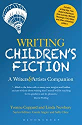 Writing Children's Fiction: A Writers' and Artists' Companion (Writers' and Artists' Companions)