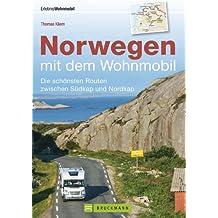Norwegen mit dem Wohnmobil - Erkunden Sie die einzigartige Landschaft Norwegens mit dem Wohnmobil. Reiseführer mit den schönsten Routen, Tipps zu Stellplätzen, GPS-Daten und Streckenkarten