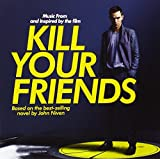 Kill Your Friends OST (Music from and Inspired by the Film)