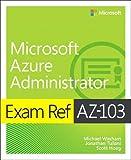 Exam Ref AZ-103 Microsoft Azure Administrator...