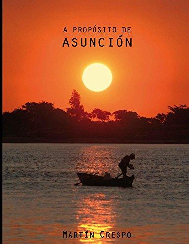 Descargar Libro A Proposito de Asuncion I de Martin Crespo